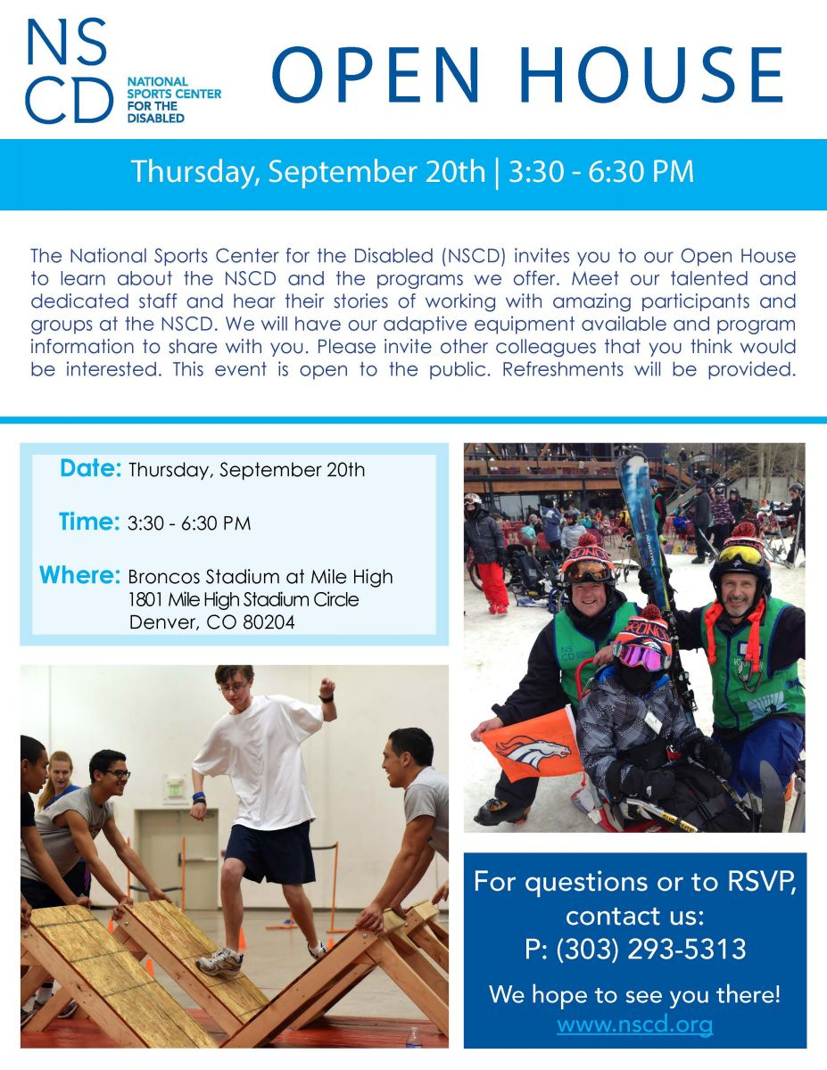 The National Sports Center for the Disabled (NSCD) invites you to our Open House to learn about the NSCD and the programs we offer. Meet our talented and dedicated staff and hear their stories of working with amazing participants and groups at the NSCD. We will have our adaptive equipment available and program information to share with you. Please invite other colleagues that you think would be interested. This event is open to the public. Refreshments will be provided.