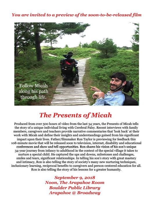 "You are invited to a preview of the soon-to-be-released film ""The Presents of Micah"" September 9, 2018 Noon, The Arapahoe Room Boulder Public Library 1001 Arapahoe Avenue Boulder, Colorado 80302"