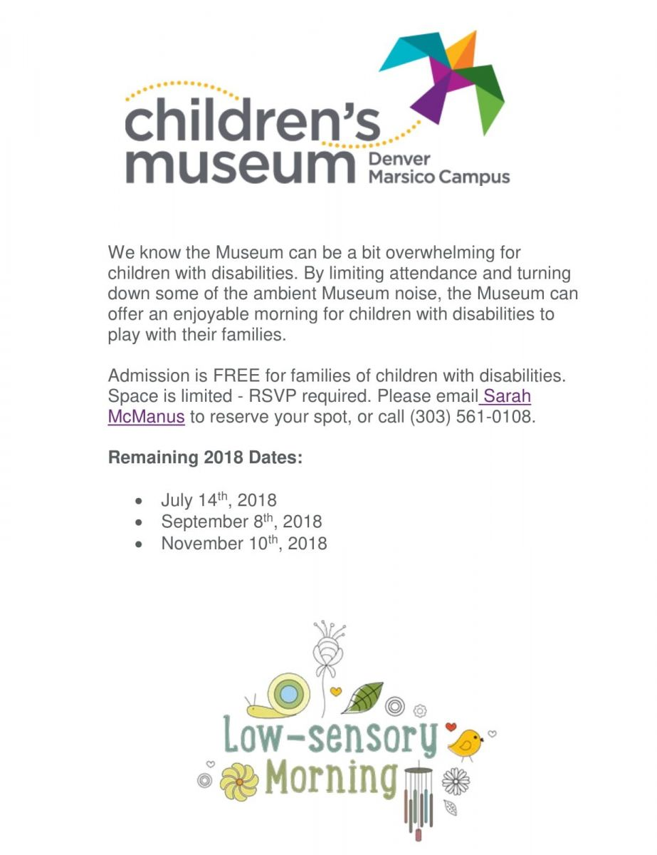 Low Sensory Mornings at Denver Children's Museum. RSVP required, call 303-561-0108